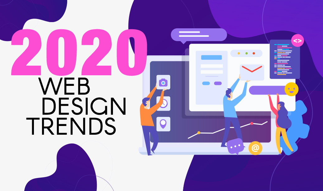 2020 Web Design Trends - Nubrand Media